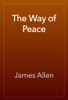 James Allen - The Way of Peace artwork