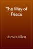 James Allen - The Way of Peace artwork