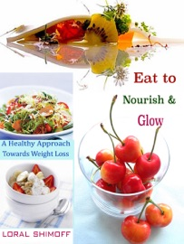 Eat To Nourish Glow