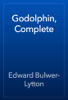 Edward Bulwer-Lytton - Godolphin, Complete artwork