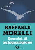 Download and Read Online Esercizi di autoguarigione (XS Mondadori)