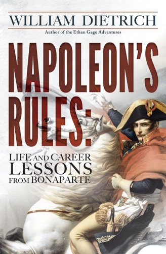 William Dietrich - Napoleon's Rules