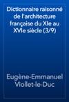 Dictionnaire Raisonn De Larchitecture Franaise Du XIe Au XVIe Sicle 39