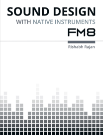 Sound Design with Native Instruments FM8