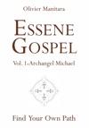 Essene Gospel Vol 1 - Archangel Michael