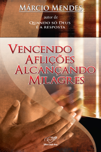Vencendo Aflições Alcançando Milagres Copertina del libro