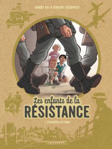 Les Enfants de la Résistance - Tome 1 - Premières actions La couverture du livre martien
