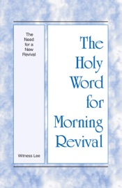 The Holy Word for Morning Revival - The Need for a New Revival PDF Download