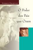 O poder dos pais que oram Book Cover