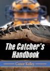 The Catchers Handbook