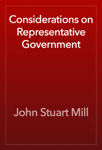 Considerations on Representative Government