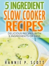 5 Ingredient Slow Cooker Recipes Delicious Recipes With 5 Ingredients Or Less
