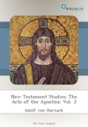 New Testament Studies The Acts Of The Apostles Vol 3