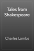 Charles Lamb - Tales from Shakespeare artwork