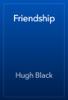 Hugh Black - Friendship artwork