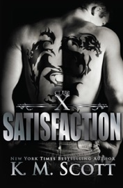 Satisfaction (Club X #4) PDF Download