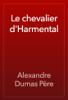 Alexandre Dumas - Le chevalier d'Harmental artwork