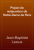 Jean-Baptiste Lassus - Project de restauration de Notre-Dame de Paris artwork
