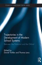 Trajectories In The Development Of Modern School Systems