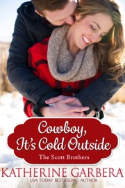 Cowboy It S Cold Outside