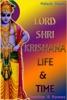 Lord Shree Krishna Life & Time