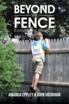 Beyond The Fence Converging Memoirs