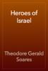 Theodore Gerald Soares - Heroes of Israel artwork