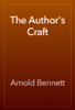 Arnold Bennett - The Author's Craft artwork