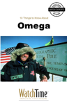 10 Things to Know About Omega