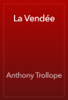 Anthony Trollope - La Vendée artwork