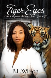 Tiger Eyes Can A Woman Change Her Stripes