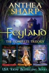 Feyland The Complete Trilogy