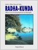 Radha-kunda: India's Most Sacred Lake - Where Lord Krishna Bathed At Midnight