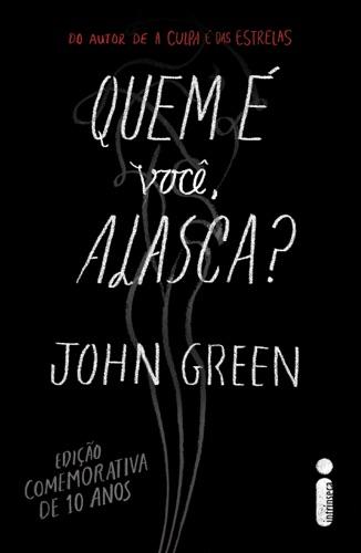 John Green - Quem é você, Alasca?