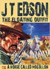 The Floating Outfit Book 3 A Horse Called Mogollon