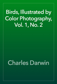 Birds, Illustrated by Color Photography, Vol. 1, No. 2 book