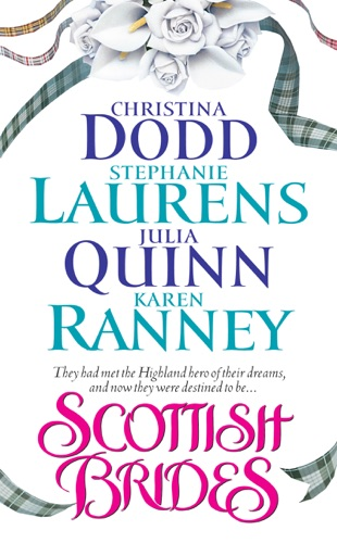 Christina Dodd, Stephanie Laurens, Julia Quinn & Karen Ranney - Scottish Brides