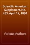 Scientific American Supplement No 433 April 19 1884
