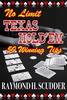 No Limit Texas Hold'em: 50 Winning Tips