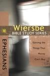 The Wiersbe Bible Study Series Ephesians