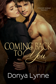 Coming Back To You - Donya Lynne book summary