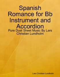 Spanish Romance For Bb Instrument And Accordion
