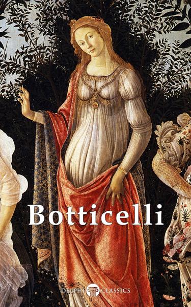 Complete Works of Sandro Botticelli