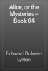 Edward Bulwer-Lytton - Alice, or the Mysteries — Book 04 artwork
