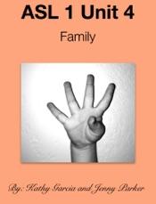 ASL 1 Unit 4