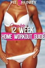 12 Week Bikini Body Home Workout Guide