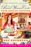 The Pioneer Woman Cooks Food From My Frontier Enhanced Edition