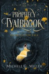 Never Let You Fall The Prophecy Of Tyalbrook Book 1