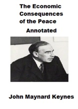 The Economic Consequences of the Peace (Annotated)