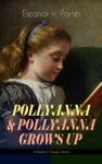 POLLYANNA  POLLYANNA GROWS UP Childrens Classics Series